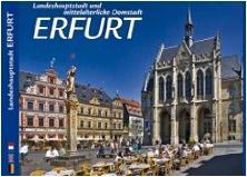 Bildband der Domstadt Erfurt - Textautor Karsten Heuke - Deutsch/Englisch/Französisch